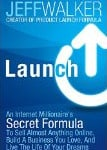 Launch by Jeff Walker is a hands-on kind of marketing book.