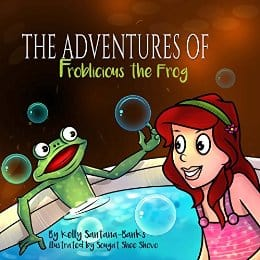 Book edited by Jennifer Harshman Froblicious by Kelly Santana-Banks