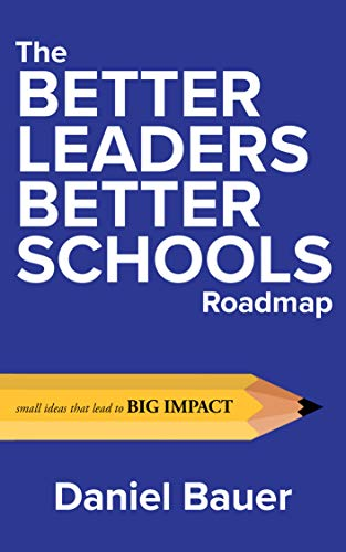 Book edited by Jennifer Harshman Better Leaders Better Schools book cover