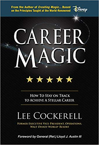 Book edited by Jennifer Harshman Career Magic by Lee Cockerell