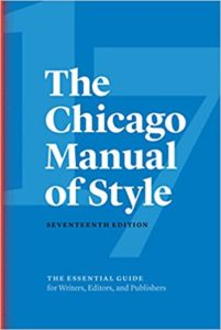 Image is the cover of The Chicago Manual of Style which is used in trade books and this blog post style guide.