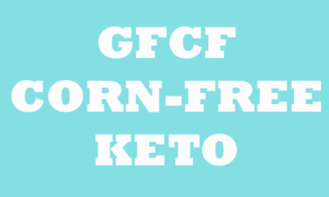 Sign says GFCF corn-free keto diet meal plan